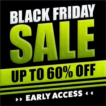 Black Friday Sale Early Access