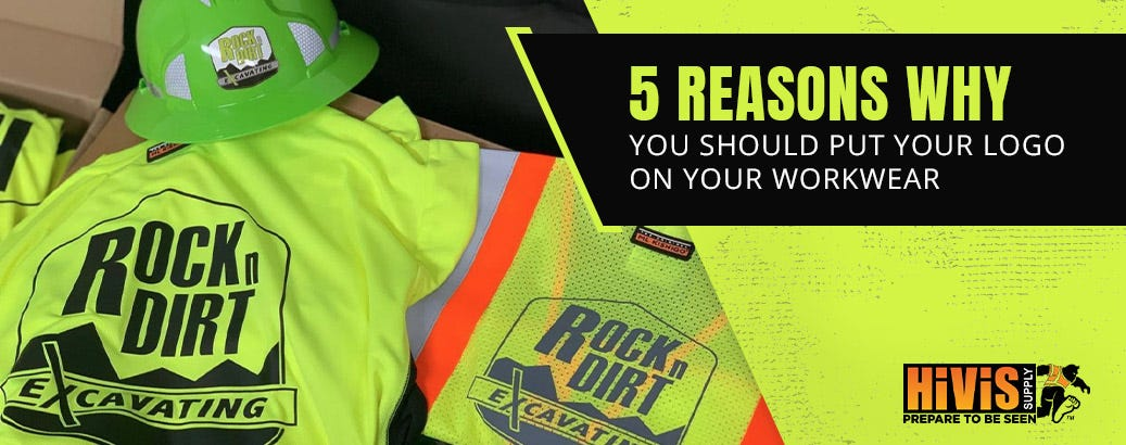 5 Reasons Why You Should Put Your Logo on Your Workwear