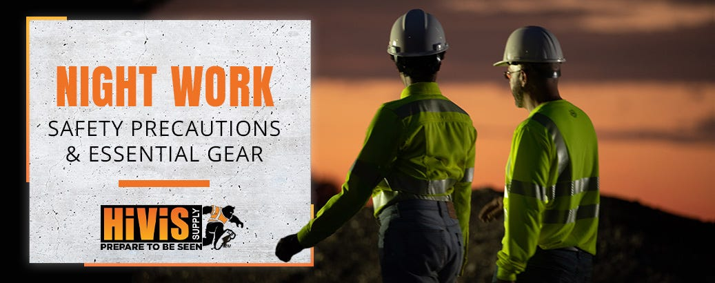 Night Work Safety Precautions and Essential Gear