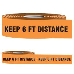 "Barricade Tape Orange ""Keep 6FT Distance"" | 3"" x 1000-FT"
