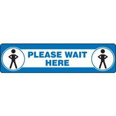 "Slip-Gard Please Wait Here Floor Sign- 6"" x 24"""