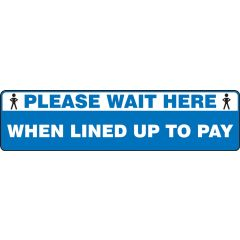 """Slip-Gard Please Wait Here When Lined Up To Pay Floor Sign- 6"""" x 24"""""""