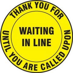 Slip-Gard Thank You For Waiting In Line Until You Are Called Upon Floor Sign