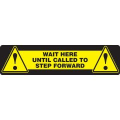 "Slip-Gard Wait Here Until Called To Step Forward Floor Sign- 6"" x 24"""